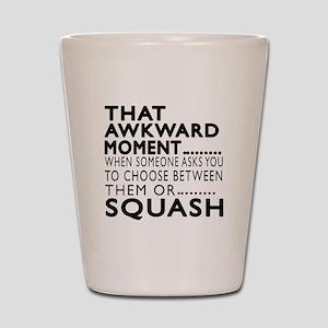 Squash Awkward Moment Designs Shot Glass