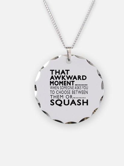 Squash Awkward Moment Design Necklace