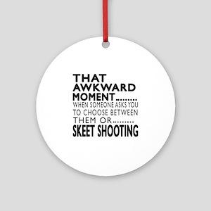 Skeet Shooting Awkward Moment Desig Round Ornament