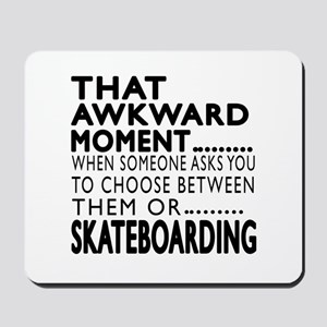 Skateboarding Awkward Moment Designs Mousepad