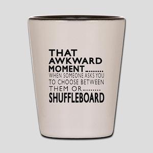 Shuffleboard Awkward Moment Designs Shot Glass