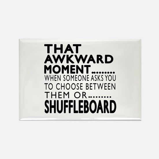 Shuffleboard Awkward Moment Desig Rectangle Magnet