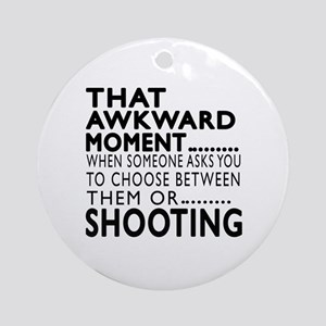 Shooting Awkward Moment Designs Round Ornament