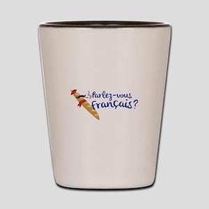Parlez-vous Franais? Shot Glass