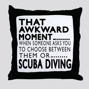 Scuba Diving Awkward Moment Designs Throw Pillow