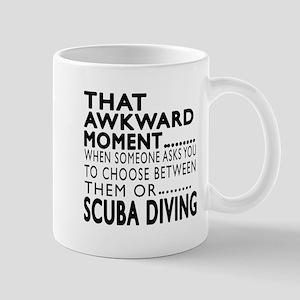 Scuba Diving Awkward Moment Designs Mug