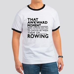 Rowing Awkward Moment Designs Ringer T