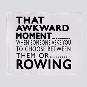Rowing Awkward Moment Designs Throw Blanket