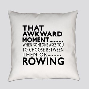 Rowing Awkward Moment Designs Everyday Pillow