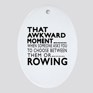 Rowing Awkward Moment Designs Oval Ornament