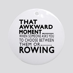 Rowing Awkward Moment Designs Round Ornament
