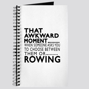 Rowing Awkward Moment Designs Journal