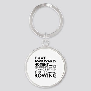 Rowing Awkward Moment Designs Round Keychain