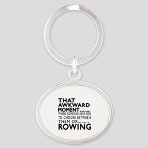 Rowing Awkward Moment Designs Oval Keychain