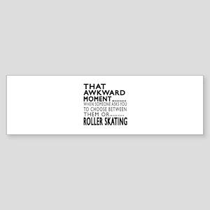 Roller Skating Awkward Moment Des Sticker (Bumper)