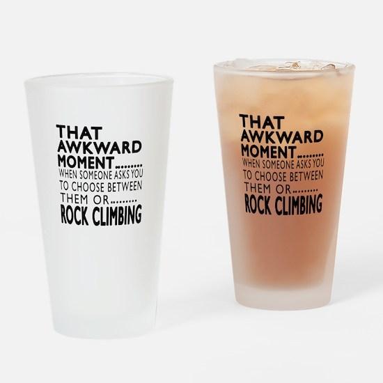 Rock Climbing Awkward Moment Design Drinking Glass