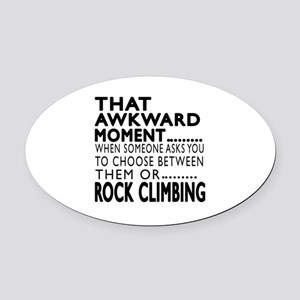 Rock Climbing Awkward Moment Desig Oval Car Magnet