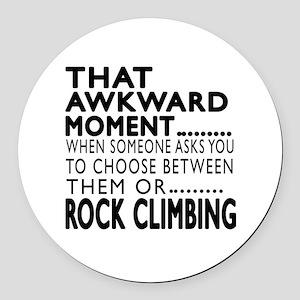 Rock Climbing Awkward Moment Desi Round Car Magnet