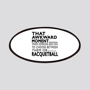 Racquetball Awkward Moment Designs Patch