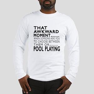Pool Playing Awkward Moment De Long Sleeve T-Shirt