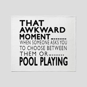 Pool Playing Awkward Moment Designs Throw Blanket