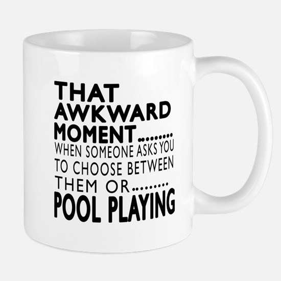 Pool Playing Awkward Moment Designs Mug