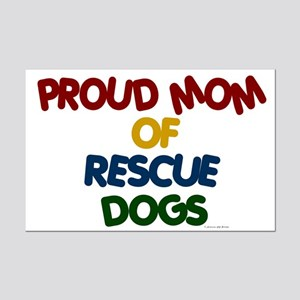 Proud Mom Of Rescue Dogs 1 Mini Poster Print