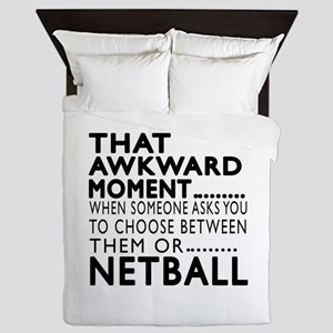 Netball Awkward Moment Designs Queen Duvet