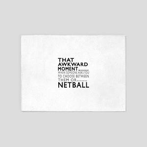 Netball Awkward Moment Designs 5'x7'Area Rug