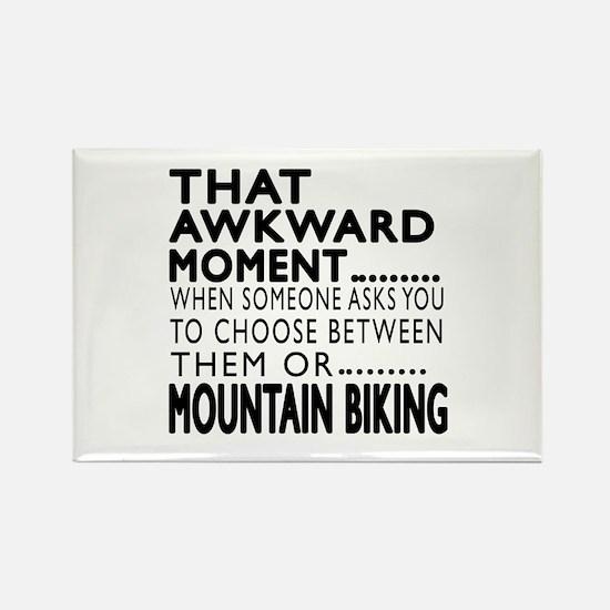 Mountain Biking Awkward Moment De Rectangle Magnet