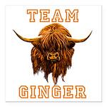 Team Ginger Scottish Hig Square Car Magnet 3