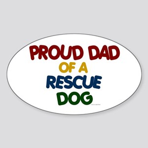 Proud Dad Of Rescue Dog 1 Oval Sticker