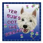 Westie wit and wisdom Square Car Magnet 3