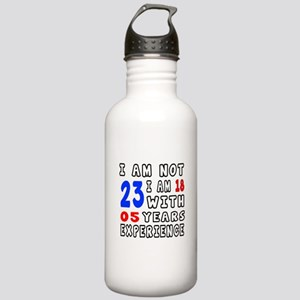 I am not 23 Birthday D Stainless Water Bottle 1.0L