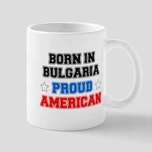 Born In Bulgaria Proud American Mugs