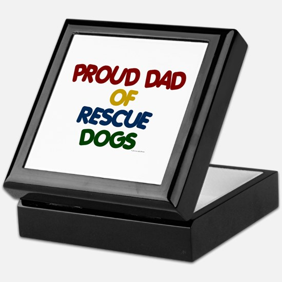 Proud Dad Of Rescue Dogs 1 Keepsake Box
