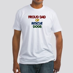 Proud Dad Of Rescue Dogs 1 Fitted T-Shirt