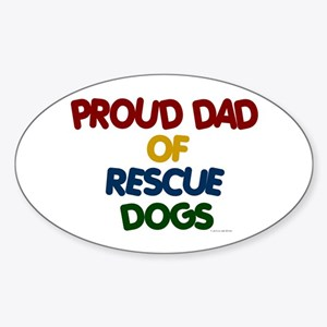 Proud Dad Of Rescue Dogs 1 Oval Sticker
