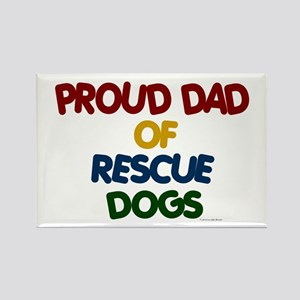 Proud Dad Of Rescue Dogs 1 Rectangle Magnet