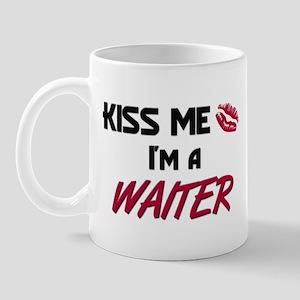 Kiss Me I'm a WAITER Mug