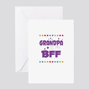 GRANDPA IS MY BFF Greeting Cards