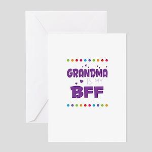 GRANDMA IS MY BFF Greeting Cards