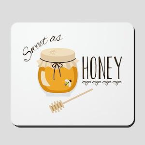 Sweet As Honey Mousepad