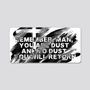 You are Dust Aluminum License Plate