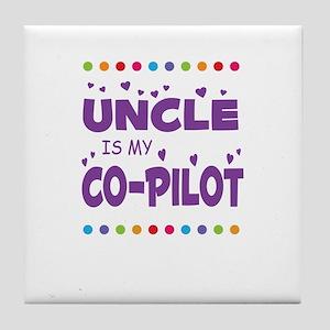 UNCLE IS MY COPILOT Tile Coaster