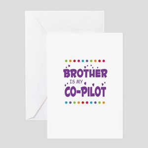 BROTHER IS MY COPILOT Greeting Cards
