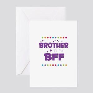 BROTHER IS MY BFF Greeting Cards