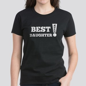 Best Daughter Ever T-Shirt