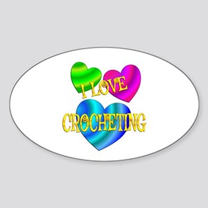 I Love Crocheting Sticker (Oval)