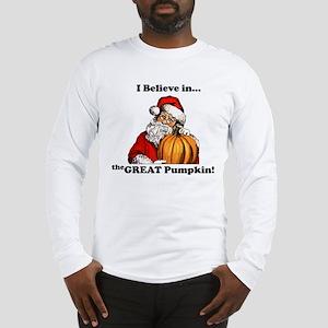 Believe in Great Pumpkin Long Sleeve T-Shirt